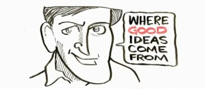Where Good Ideas ComeFrom