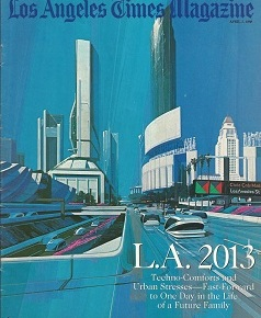 L.A. 2013 – Predictions from 1988