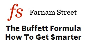 The Buffett Formula — How To Get Smarter