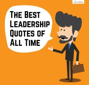 The 10 Best Leadership Quotes of All Time