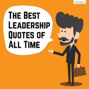 The 10 Best Leadership Quotes of AllTime