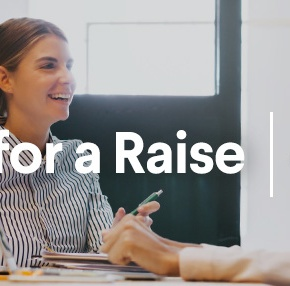 Asking For a Raise: 4 Unexpected Tips To Get That Pay Increase