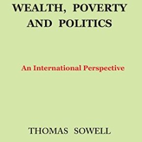 "Book Review: ""Wealth, Poverty, and Politics"""